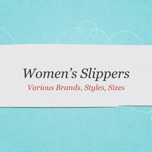 Various Shoes - Women's Slippers New in Box